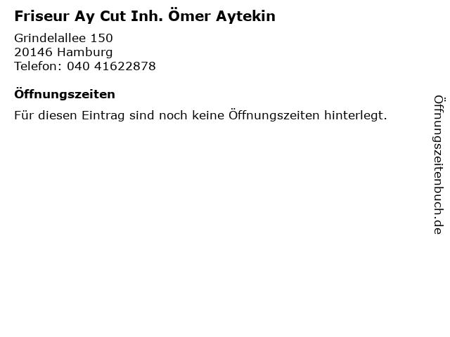 Friseur Ay Cut Inh. Ömer Aytekin in Hamburg: Adresse und Öffnungszeiten
