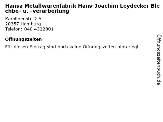 Hansa Metallwarenfabrik Hans-Joachim Leydecker Blechbe- u. -verarbeitung in Hamburg: Adresse und Öffnungszeiten