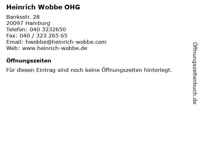 Heinrich Wobbe OHG in Hamburg: Adresse und Öffnungszeiten