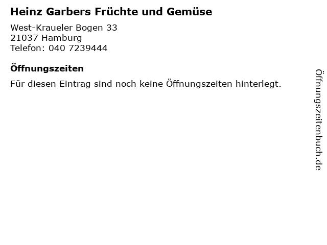 Heinz Garbers Früchte und Gemüse in Hamburg: Adresse und Öffnungszeiten
