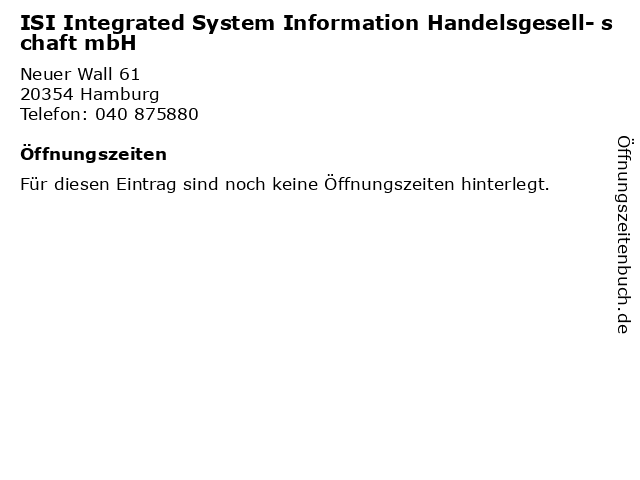 ISI Integrated System Information Handelsgesell- schaft mbH in Hamburg: Adresse und Öffnungszeiten