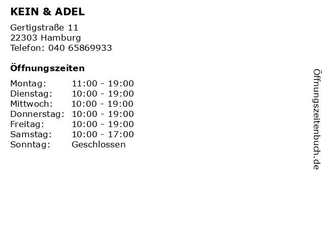 KEIN & ADEL in Hamburg: Adresse und Öffnungszeiten