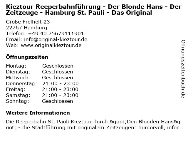 Kieztour Reeperbahnführung - Der Blonde Hans - Der Zeitzeuge - Hamburg St. Pauli - Das Original in Hamburg: Adresse und Öffnungszeiten