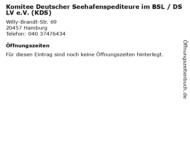 Komitee Deutscher Seehafenspediteure im BSL / DSLV e.V. (KDS) in Hamburg: Adresse und Öffnungszeiten