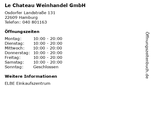 Le Chateau Weinhandel GmbH in Hamburg: Adresse und Öffnungszeiten