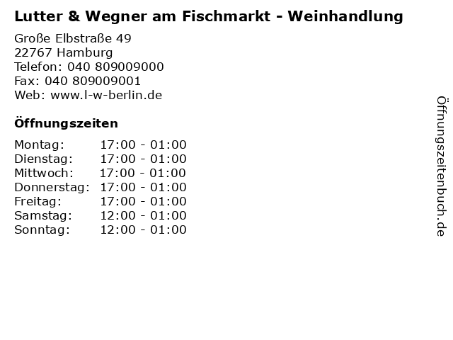 Lutter & Wegner am Fischmarkt - Weinhandlung in Hamburg: Adresse und Öffnungszeiten