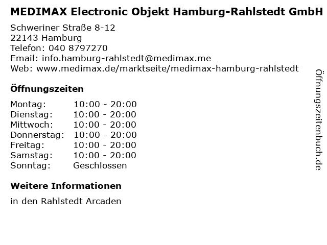 MEDIMAX Electronic Objekt Hamburg-Rahlstedt GmbH in Hamburg: Adresse und Öffnungszeiten