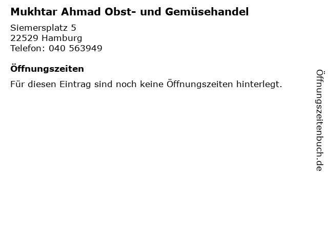 Mukhtar Ahmad Obst- und Gemüsehandel in Hamburg: Adresse und Öffnungszeiten