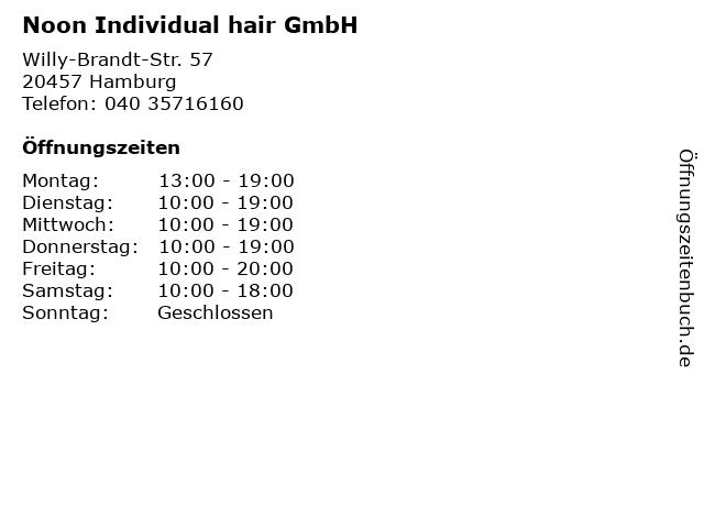 ᐅ öffnungszeiten Noon Individual Hair Gmbh Willy Brandt Str 57