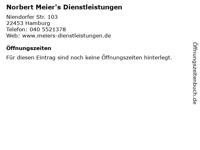 Norbert Meier's Dienstleistungen in Hamburg: Adresse und Öffnungszeiten