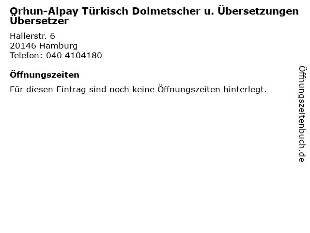 Orhun-Alpay Türkisch Dolmetscher u. Übersetzungen Übersetzer in Hamburg: Adresse und Öffnungszeiten
