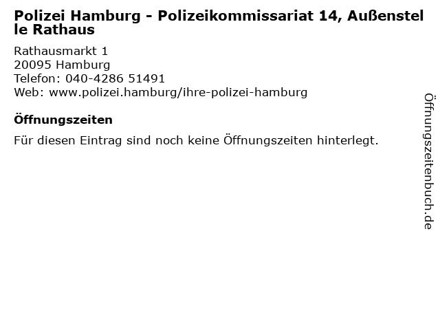 Polizei Hamburg - Polizeikommissariat 14, Außenstelle Rathaus in Hamburg: Adresse und Öffnungszeiten