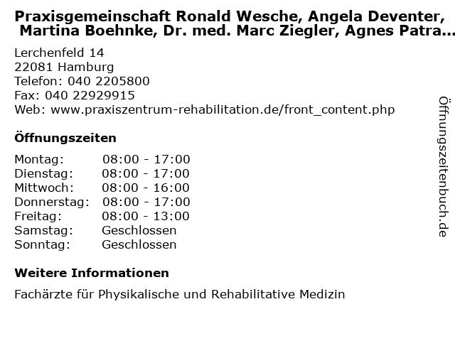 Praxisgemeinschaft Ronald Wesche, Angela Deventer, Martina Boehnke, Dr. med. Marc Ziegler, Agnes Patra, Jan Recke, Claudia Wilke in Hamburg: Adresse und Öffnungszeiten
