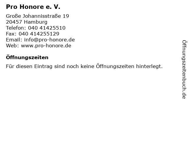 Pro Honore e. V. in Hamburg: Adresse und Öffnungszeiten