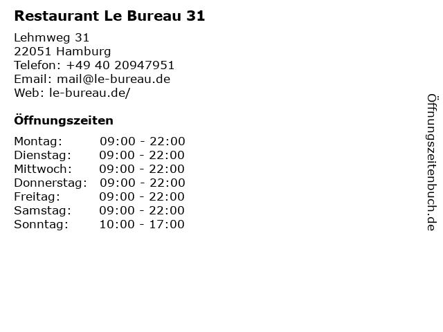 Restaurant Le Bureau 31 in Hamburg: Adresse und Öffnungszeiten