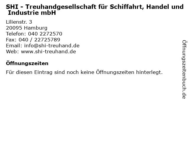 SHI - Treuhandgesellschaft für Schiffahrt, Handel und Industrie mbH in Hamburg: Adresse und Öffnungszeiten