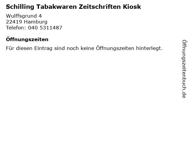 Schilling Tabakwaren Zeitschriften Kiosk in Hamburg: Adresse und Öffnungszeiten