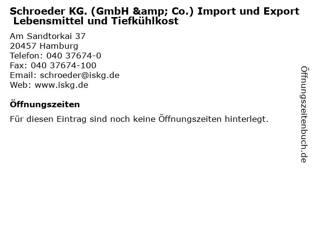 Schroeder KG. (GmbH & Co.) Import und Export Lebensmittel und Tiefkühlkost in Hamburg: Adresse und Öffnungszeiten