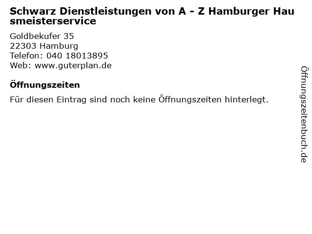 Schwarz Dienstleistungen von A - Z Hamburger Hausmeisterservice in Hamburg: Adresse und Öffnungszeiten