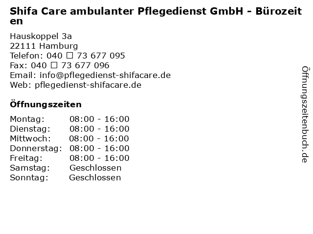 Shifa Care ambulanter Pflegedienst GmbH - Bürozeiten in Hamburg: Adresse und Öffnungszeiten