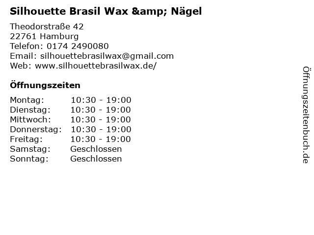 Silhouette Brasil Wax & Nägel in Hamburg: Adresse und Öffnungszeiten