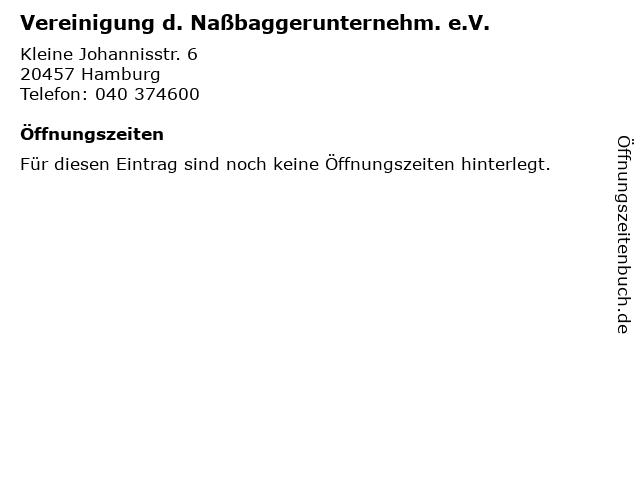 Vereinigung d. Naßbaggerunternehm. e.V. in Hamburg: Adresse und Öffnungszeiten