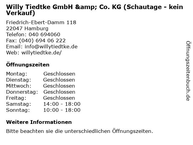 ᐅ öffnungszeiten Willy Tiedtke Gmbh Co Kg Schautage Kein