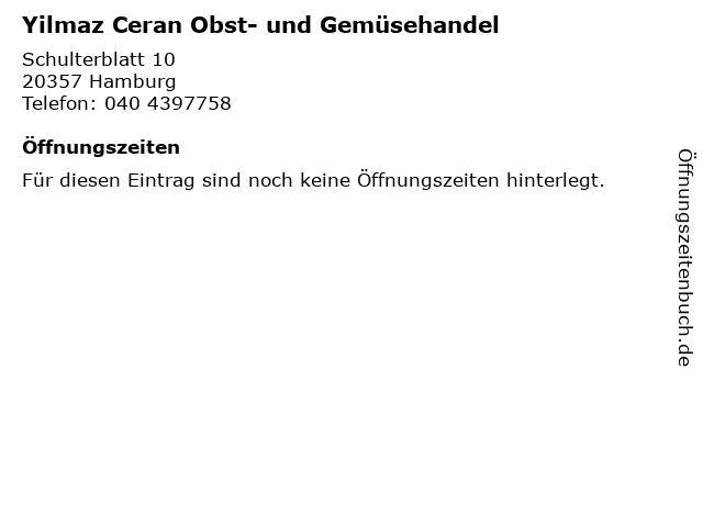 Yilmaz Ceran Obst- und Gemüsehandel in Hamburg: Adresse und Öffnungszeiten