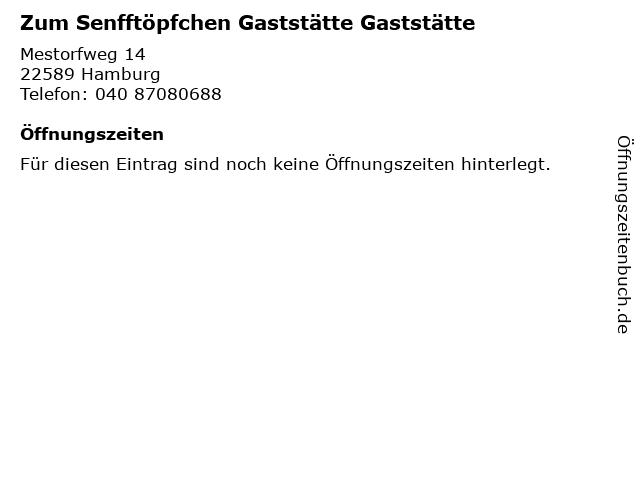 Zum Senfftöpfchen Gaststätte Gaststätte in Hamburg: Adresse und Öffnungszeiten