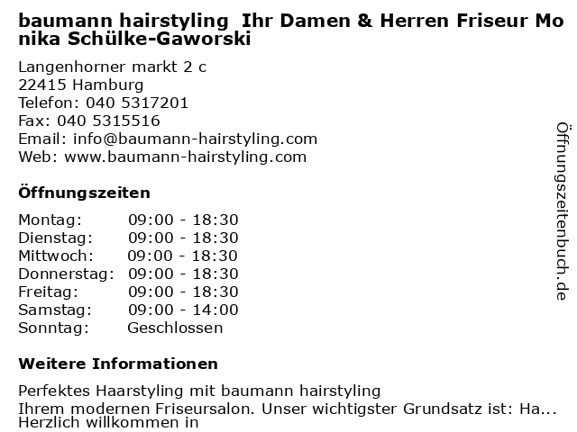baumann hairstyling  Ihr Damen & Herren Friseur Monika Schülke-Gaworski in Hamburg: Adresse und Öffnungszeiten