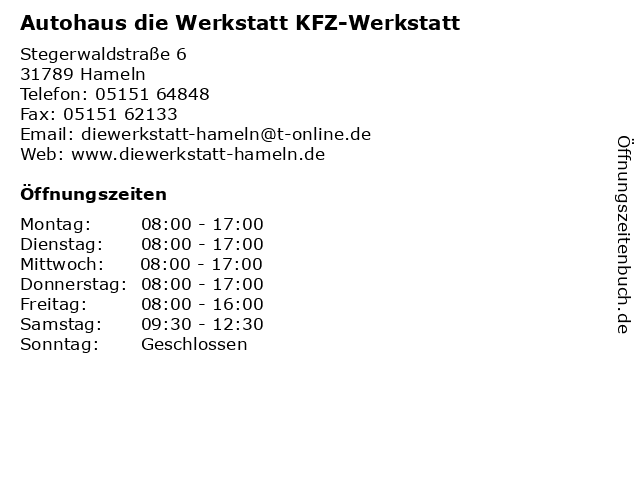 Autohaus die Werkstatt KFZ-Werkstatt in Hameln: Adresse und Öffnungszeiten