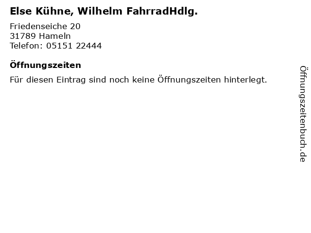 Else Kühne, Wilhelm FahrradHdlg. in Hameln: Adresse und Öffnungszeiten