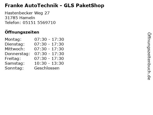 Franke AutoTechnik - GLS PaketShop in Hameln: Adresse und Öffnungszeiten