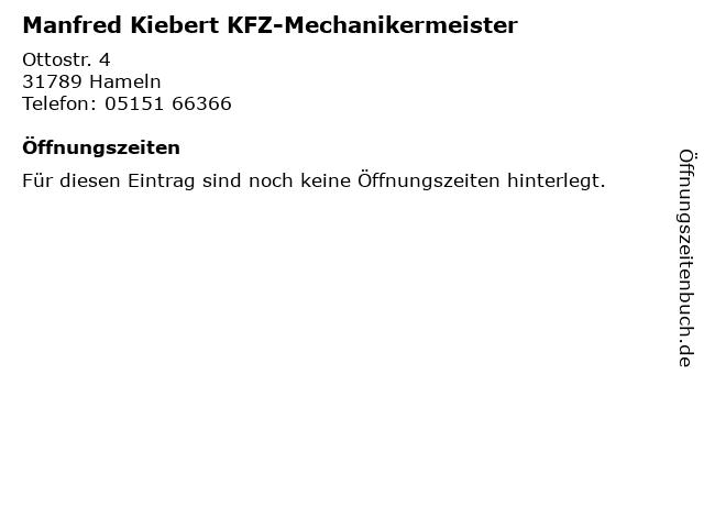 Manfred Kiebert KFZ-Mechanikermeister in Hameln: Adresse und Öffnungszeiten