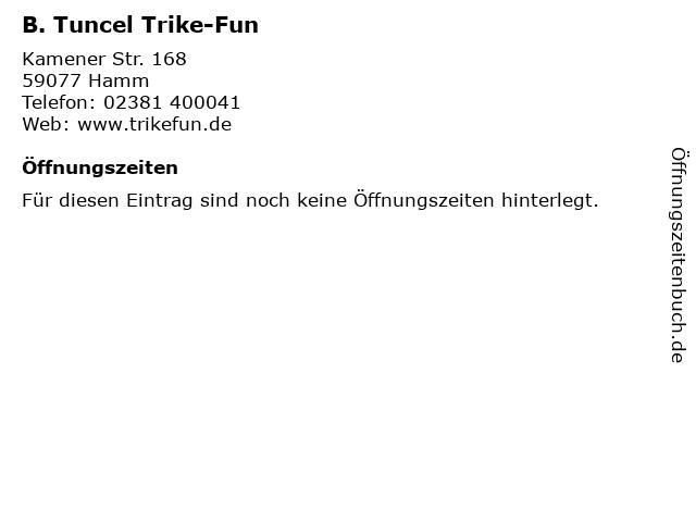 B. Tuncel Trike-Fun in Hamm: Adresse und Öffnungszeiten