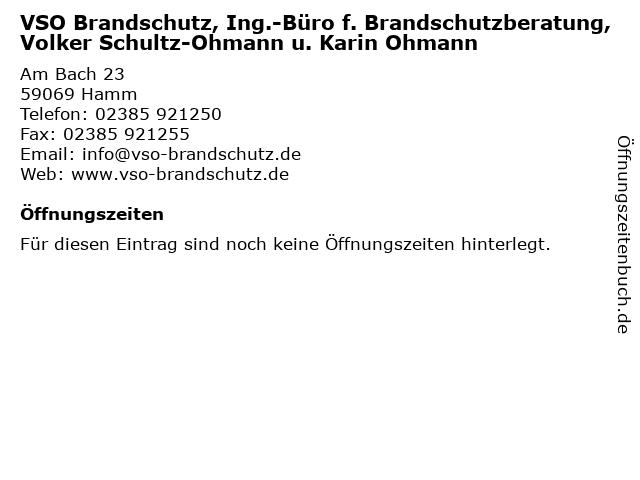VSO Brandschutz, Ing.-Büro f. Brandschutzberatung, Volker Schultz-Ohmann u. Karin Ohmann in Hamm: Adresse und Öffnungszeiten
