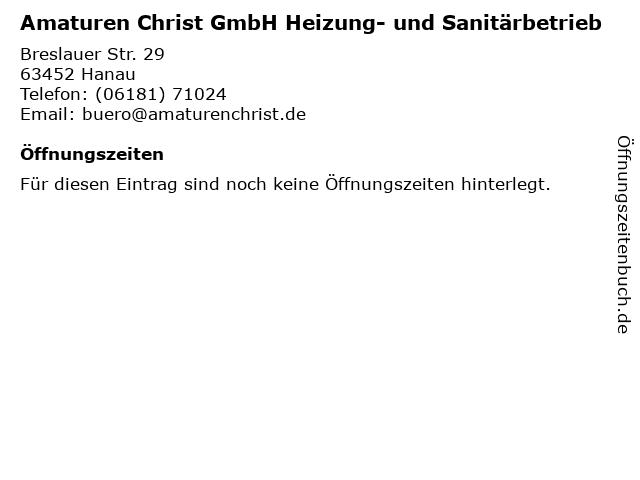 Amaturen Christ GmbH Heizung- und Sanitärbetrieb in Hanau: Adresse und Öffnungszeiten