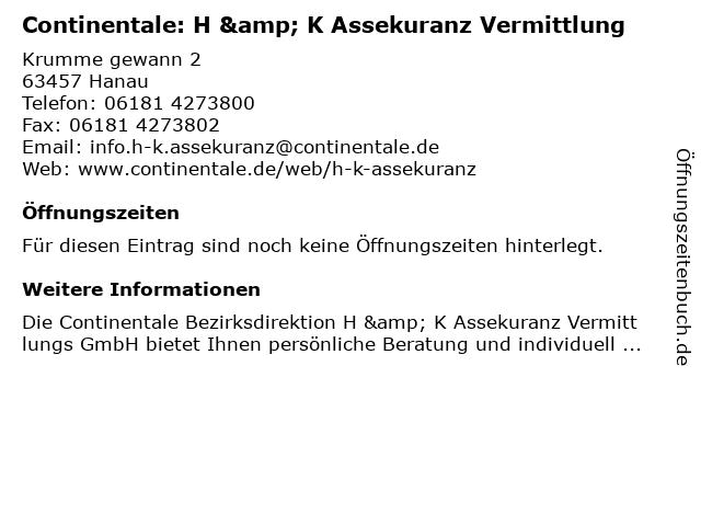 Continentale: H & K Assekuranz Vermittlung in Hanau: Adresse und Öffnungszeiten
