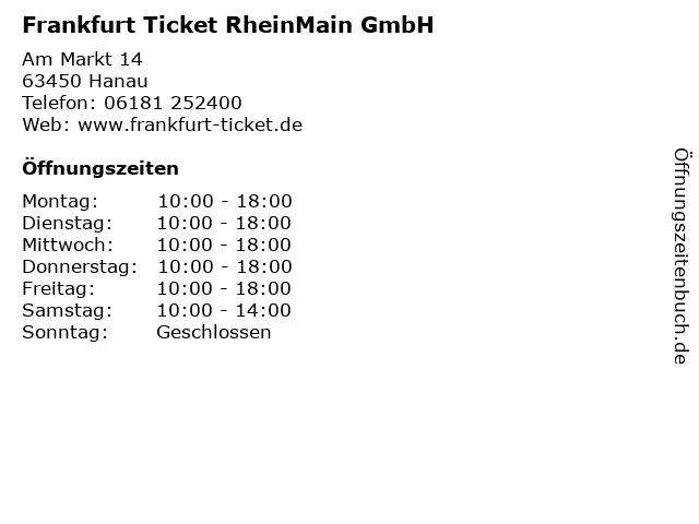 Frankfurt Ticket RheinMain GmbH in Hanau: Adresse und Öffnungszeiten