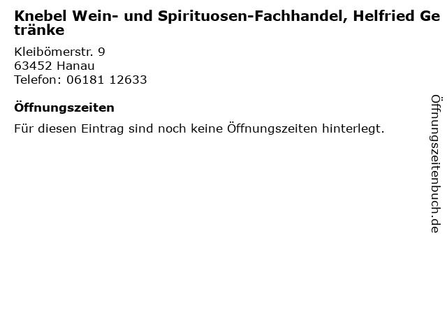 Knebel Wein- und Spirituosen-Fachhandel, Helfried Getränke in Hanau: Adresse und Öffnungszeiten