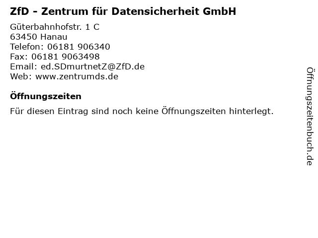 ZfD - Zentrum für Datensicherheit GmbH in Hanau: Adresse und Öffnungszeiten