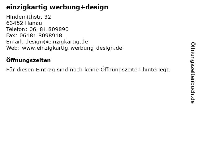 einzigkartig werbung+design in Hanau: Adresse und Öffnungszeiten