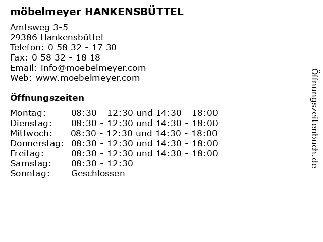 ᐅ öffnungszeiten Möbelmeyer Hankensbüttel Amtsweg 3 5 In