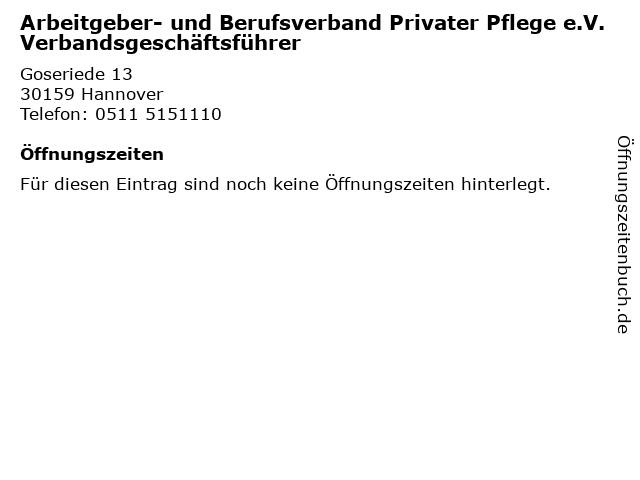 Arbeitgeber- und Berufsverband Privater Pflege e.V. Verbandsgeschäftsführer in Hannover: Adresse und Öffnungszeiten