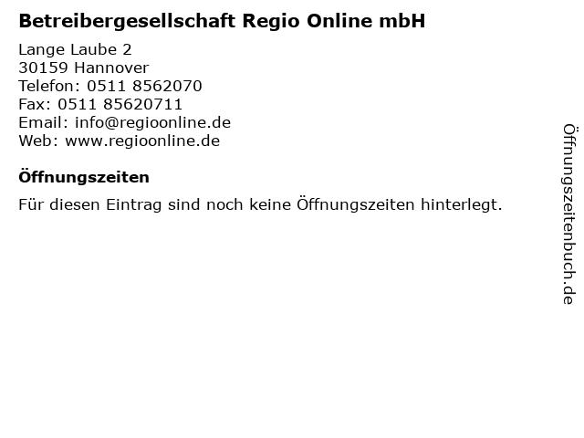 Betreibergesellschaft Regio Online mbH in Hannover: Adresse und Öffnungszeiten