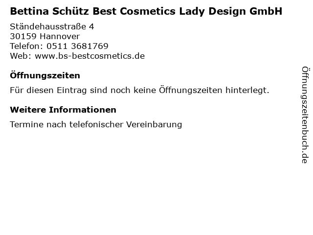 Bettina Schütz Best Cosmetics Lady Design GmbH in Hannover: Adresse und Öffnungszeiten