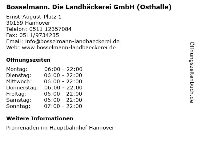 Bosselmann. Die Landbäckerei GmbH (Osthalle) in Hannover: Adresse und Öffnungszeiten