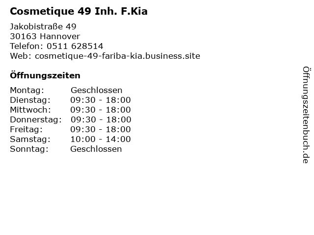 Cosmetique 49 Inh. F.Kia in Hannover: Adresse und Öffnungszeiten