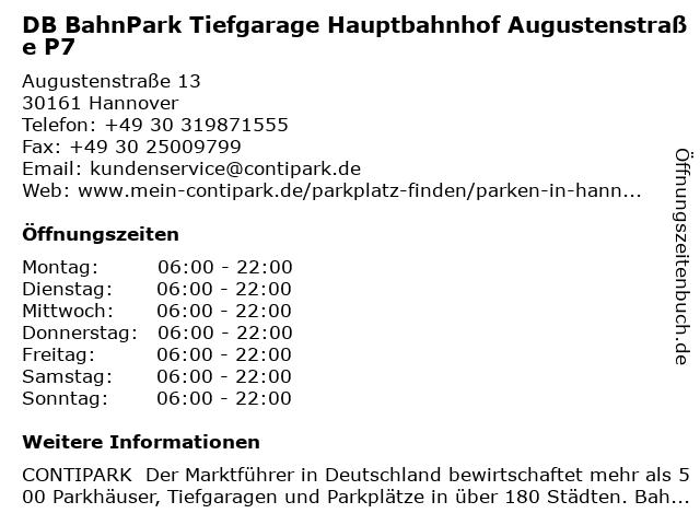 DB BahnPark Tiefgarage Hauptbahnhof Augustenstraße P7 in Hannover: Adresse und Öffnungszeiten