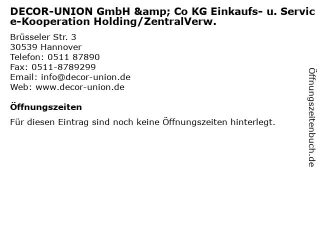 DECOR-UNION GmbH & Co KG Einkaufs- u. Service-Kooperation Holding/ZentralVerw. in Hannover: Adresse und Öffnungszeiten